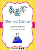 Experiments - Solids, Liquids and Gases