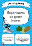 Experiments on Green Leaves (Photosynthesis and chlorophyll)