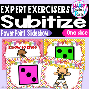 Expert Exercisers Subitize One Dice ~PowerPoint Slideshow