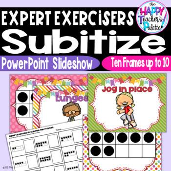 Expert Exercisers Subitize Ten Frames 0-10