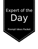 Expert of the Day: Prompt Ideas Packet (Black and White)