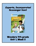 Experts, Incorporated Scavenger Hunt (4th Grade Wonders; Unit 1, Week 2)