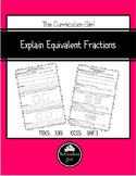 Explain Equivalent Fractions (TEKS 3.3G, CCSS 3.NF.3)
