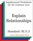Explain Relationships (CCSS RI.5.3)
