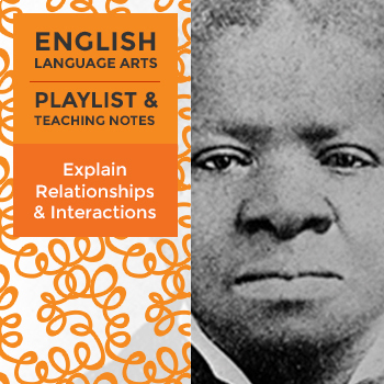 Explain Relationships and Interactions - Playlist and Teaching Notes
