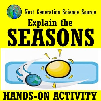 Explain the Seasons Hands-On Activity (middle school) NGSS MS-ESS1-1