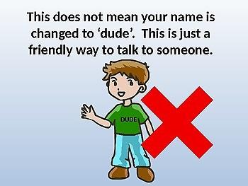 Explaining Nicknames; That's NOT MY NAME