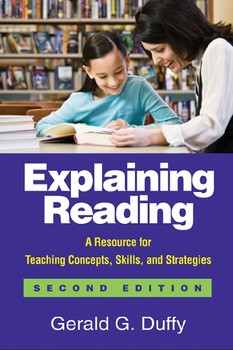 Explaining Reading, Second Edition: A Resource for Teaching Concepts, Skills...