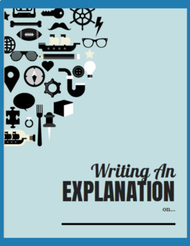 Explanation Writing: Choice Topic