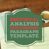 Explanatory Paragraph template for Rhetorical Analysis