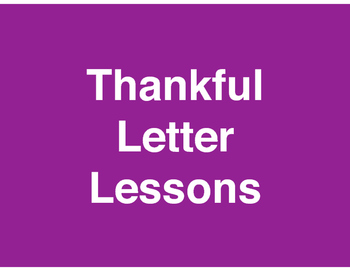 Explanatory/Informative - Thankful Letter - Standards-Based Lessons