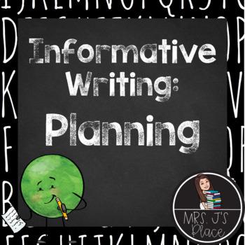 Informative/Explanatory Writing- Planning Process