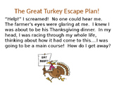 Explanatory Writing Example Powerpoint; The Great Turkey Escape Plan