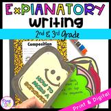 Explanatory Writing Interactive Journal W.2.2  W.3.2
