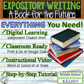 EXPOSITORY WRITING PROMPT - A Book for the Future - Middle School