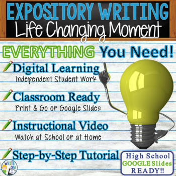 EXPOSITORY WRITING PROMPT - Life Changing Moment - High School
