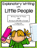 "Explanatory Writing: ""How To"" and Writing to Explain with Little People"