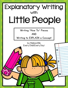"""Explanatory Writing: """"How To"""" and Writing to Explain with Little People"""
