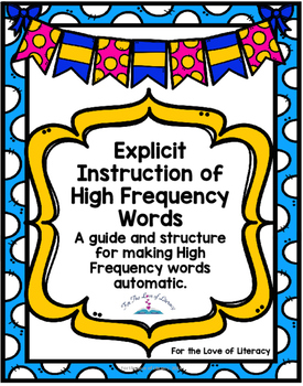 Explicit Instruction of High Frequency Words-- A Guide and