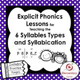 Explicit Phonics Lessons for the 6 Syllable Types: Includes Syllabication