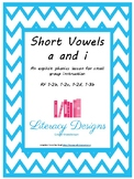 Explicit Phonics Lesson: Short a and Short i