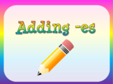 Explicit Spelling Rule Intro - Adding ES