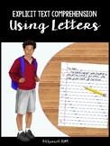 Explicit Text Comprehension Using Letters (#3 - Alex & Antwan)
