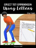 Explicit Text Comprehension Using Letters (#5 - Andy & Tayvon)