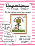 Explicit Vocabulary Instruction for Chrysanthemum, by Kevin Henkes
