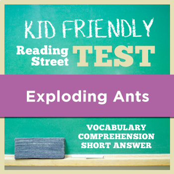 Exploding Ants KID FRIENDLY Reading Street Test