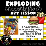 Exploding Cheeseburger With Woven Tablecloth Art Lesson Plan