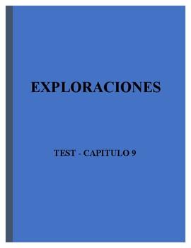 Exploraciones - Second Edition- Test (examen) del Capitulo 9 - 100 puntos-