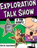 Exploration Talk Show Reader's Theatre Script with Graphic Organizer & Rubric