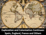 Exploration Continues Spain, England, & France PowerPoint, Worksheets, Notes