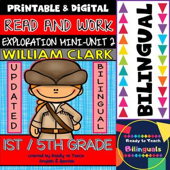 Exploration Mini-Unit 2 - William Clark - Read and Work - Bilingual