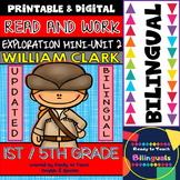 Exploration Mini-Unit 2 - William Clark - Read and Work - Bilingual