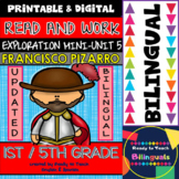 Exploration Mini-Unit 5 - Francisco Pizarro - Read and Work - Bilingual