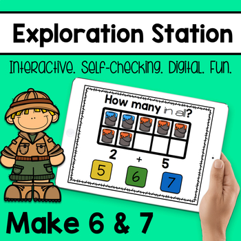 Exploration Station - Make 6 and 7
