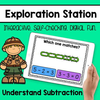 Exploration Station - Understand Subtraction