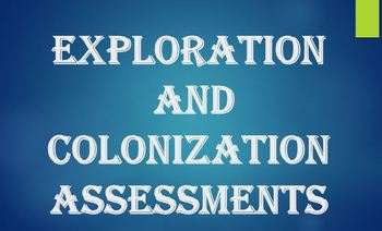 Exploration and Colonization Assessments