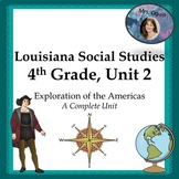 Exploration and Colonization of America: Louisiana 4th Grade SS Unit 2 w/DBQs