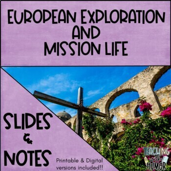 Exploration and Mission Life (in Texas) POWERPOINT & NOTES