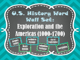 Exploration and the Americas Word Wall Set (1000-1700)