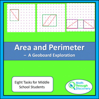Geometry:  Area and Perimeter - An Exploration on the Geoboard