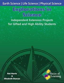 Explorations in Science: Independent Extension Projects for Gifted/High-Ability