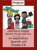 Exploratory Spanish through Role Play: Grades 3-8 - ¡Vamos