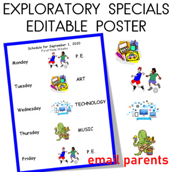 Exploratory or Specials poster for classroom and parents editable