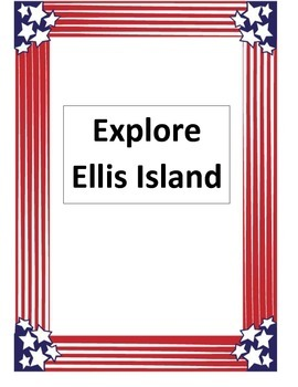Explore Ellis Island at the turn of the century. Class activity. Computer based.