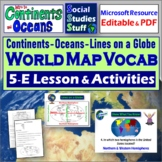 Introduction to the World Map Lesson ~ Continents and Oceans