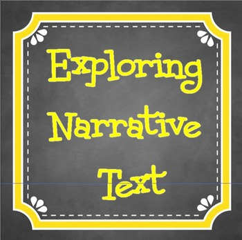 Explore NARRATIVE Text Structures